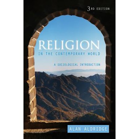 Religion in the Contemporary World : A Sociological