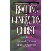Reaching a Generation for Christ - eBook