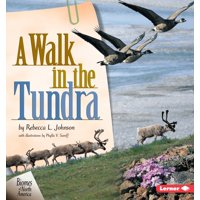 Biomes of North America: A Walk in the Tundra (Paperback)