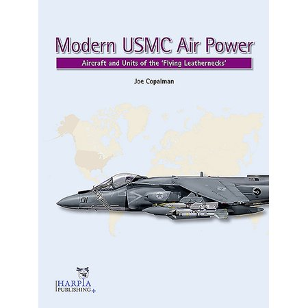 Modern USMC Air Power: Aircraft and Units of the 'flying Leathernecks' (Paperback)