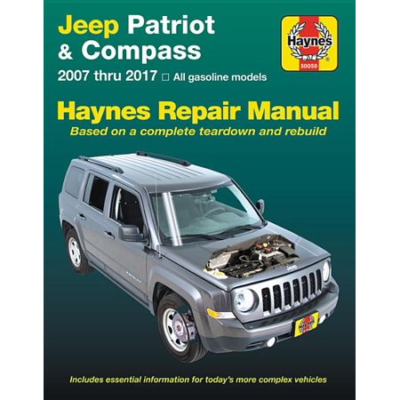 Jeep Patriot & Compass, 2007 thru 2017 Haynes Repair Manual : All gasoline models - Based on a complete teardown and rebuild Haynes Xtreme Customizing Manual