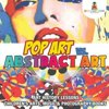 Pop Art vs. Abstract Art - Art History Lessons | Childrens Arts, Music & Photography Books