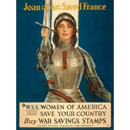 Joan of Arc Saved France--Women of America Save Your Country 1918 Poster Print by Haskell Coffin - Coffin Shape