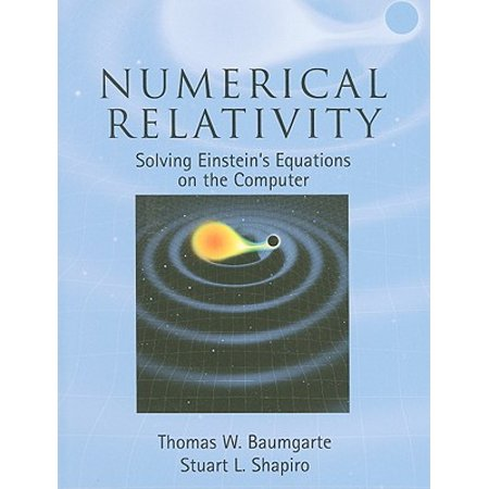 Numerical Relativity : Solving Einstein's Equations on the