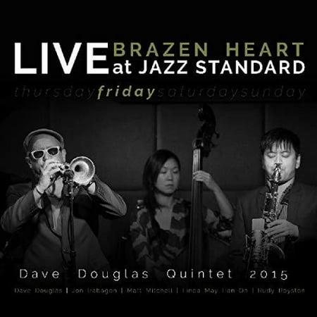 - Brazen Heart Live at Jazz Standard - Friday