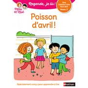 Regarde, je lis - Mila et Noé - Lecture CP Niveau 2 - Poisson d'avril - eBook
