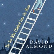 Boy Who Climbed Into the Moon, The - Audiobook