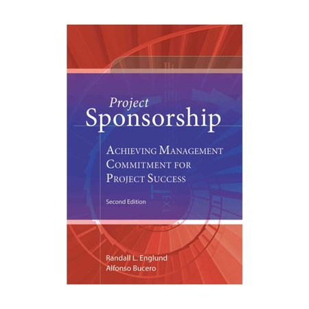 Project Sponsorship   Achieving Management Commitment For Project Success