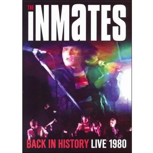 The Inmates: Back In History - Live