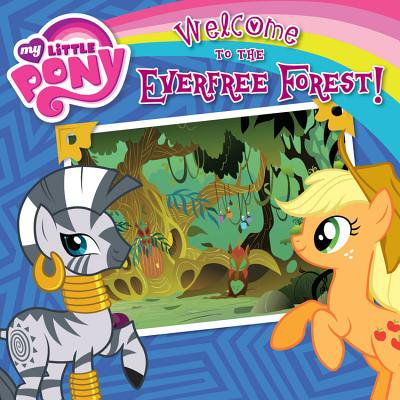 My Little Pony:  Welcome to the Everfree Forest! - My Welcome Chase