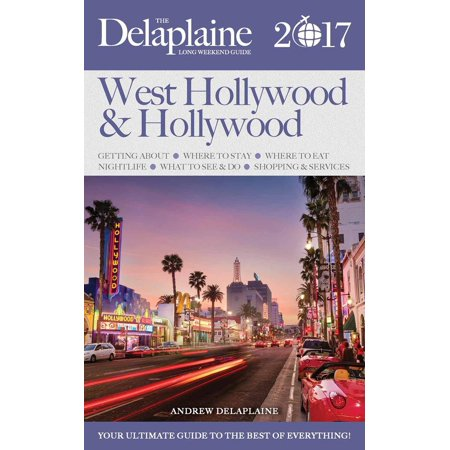West Hollywood & Hollywood - The Delaplaine 2017 Long Weekend Guide - eBook - West Hollywood Parade 2017 Halloween