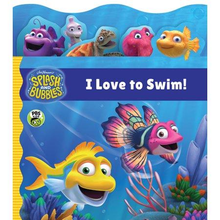 Splash and Bubbles: I Love to Swim! tabbed board book](Love Bubble)