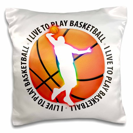 3dRose I Live To Play Basketball � Sport Player Gift - Pillow Case, 16 by (Basketball Pillowcase)