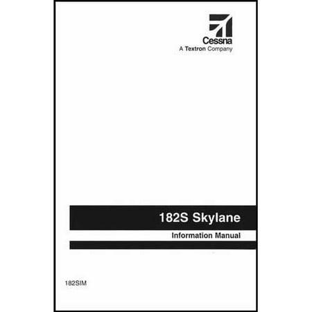 Cessna 182S 1997 & On Pilot's Information Manual (182SIM) Aircraft Parts Catalog Manual
