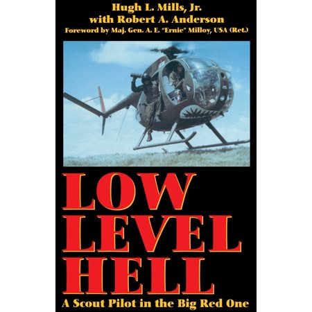 Low Level Hell : A Scout Pilot in the Big Red One (Iwc Big Pilot Review)