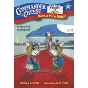 Commander in Cheese #3: Have a Mice Flight! - eBook