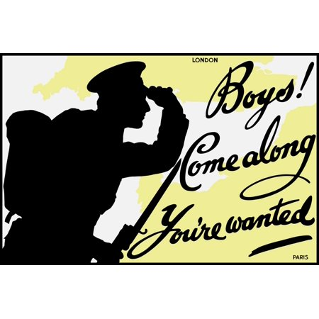 English World War One poster featuring the silhouette of a soldier and a map showing London and Paris It reads Boys Come along youre wanted Poster