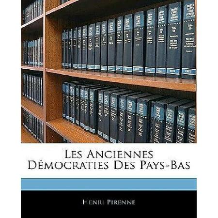 Les Anciennes Democraties Des Pays Bas  French Edition