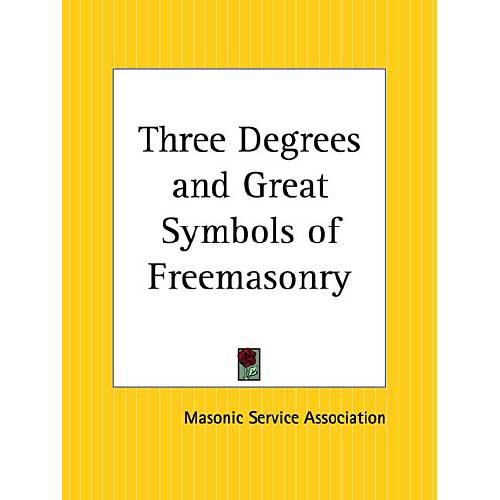 Three Degrees and Great Symbols of Freemasonry