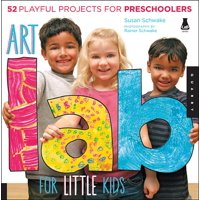 Lab: Art Lab for Little Kids: 52 Playful Projects for Preschoolers! (Paperback)