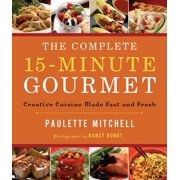 The Complete 15 Minute Gourmet - eBook