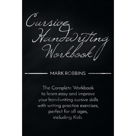 Cursive Handwriting Workbook - - Handwriting Books