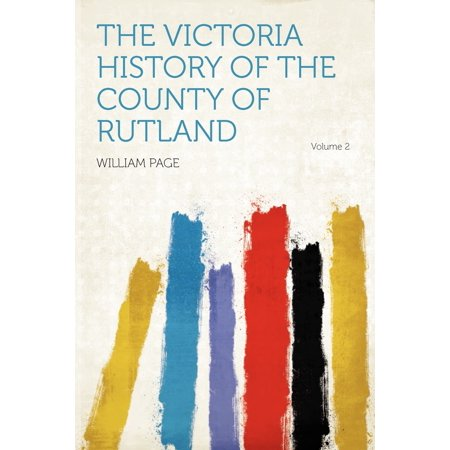 The Victoria History of the County of Rutland Volume 2