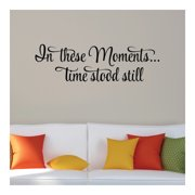Belvedere Designs LLC Quotes  In These Moments Wall Decal