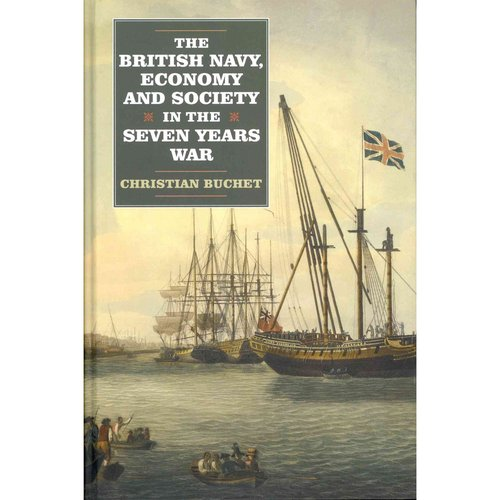 The British Navy, Economy and Society in the Seven Years War