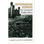 Outstanding Stories by General Authorities, vol. 1 - eBook