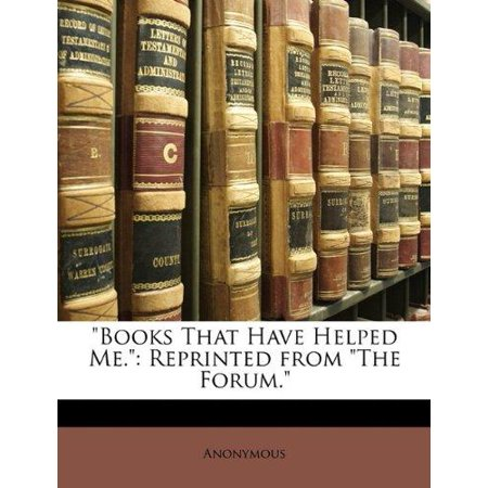 Books That Have Helped Me     Reprinted From   The Forum