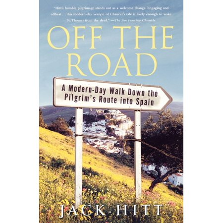 Off the road : a modern-day walk down the pilgrim's route into spain: 9780743261111 (Road Map Spain)