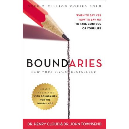 Boundaries Updated and Expanded Edition : When to Say Yes, How to Say No to Take Control of Your