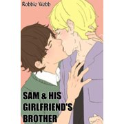 Sam & His Girlfriend's Brother - eBook