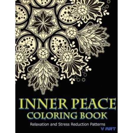 Inner Peace Coloring Book  Coloring Books For Adults Relaxation  Relaxation   Stress Reduction Patterns