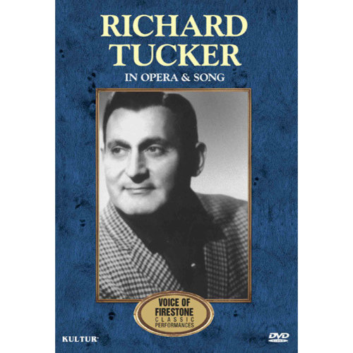 Richard Tucker: In Opera & Song