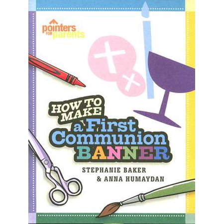 How to Make a First Communion Banner](Communion Banners)