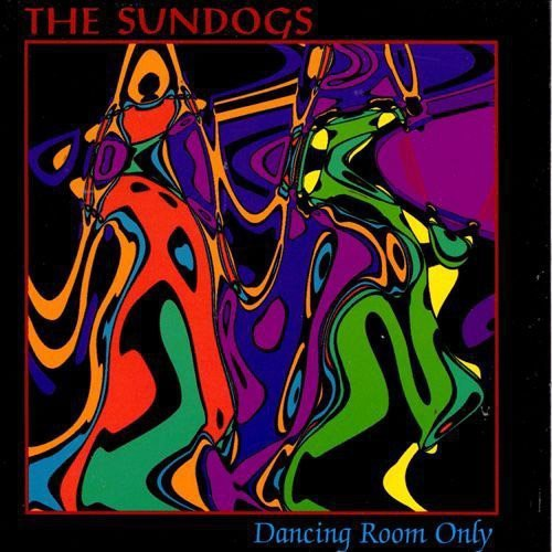 Sundogs - Dancing Room Only [CD]