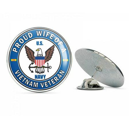 Wife Hat Pin - US Navy Proud Wife of a Vietnam Veteran Military Veteran USA Pride Served Gift Metal 0.75