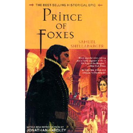 Prince of Foxes : The Best-Selling Historical