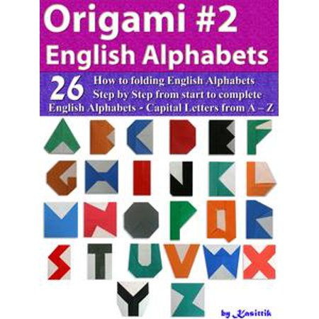 Origami English Alphabets Style 2: Paper Folding English Alphabets Capital Letters from A – Z -