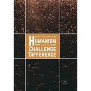 Humanism and the Challenge of Difference (Paperback)