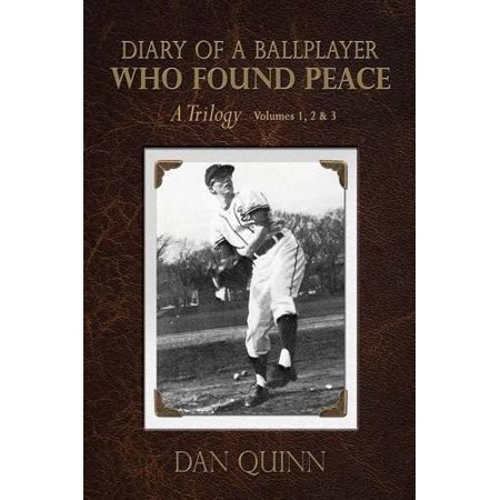 Diary Of A Ballplayer Who Found Peace