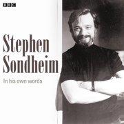 Stephen Sondheim In His Own Words - Audiobook