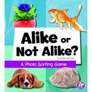 A+ Books: Eye-Look Picture Games: Alike or Not Alike?: A Photo Sorting Game (Hardcover)