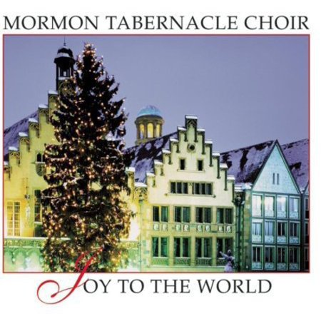 Mormon Tabernacle Choir - Joy to the World [Bonus Tracks] [CD] ()