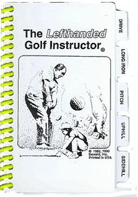 The Golf Instructor Left Handed Quick Reference Guide to Golf by ProActive Sports