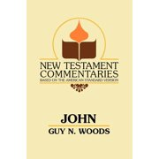 New Testament Commentaries (Gospel Advocate): John: A Commentary of the Gospel According to John (Paperback)