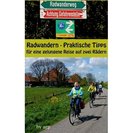 Radwandern - Praktische Tipps Fur Eine Gelungene Reise Auf Zwei Radern (Dinge Benötigt Für Camping Reise)