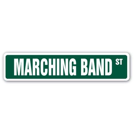 MARCHING BAND Street Sign high school football military cheerleader | Indoor/Outdoor | 24